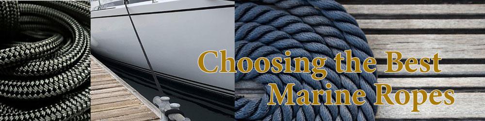 Choosing the Best Marine Ropes